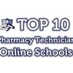 Top 10 Online Pharmacy Technician Schools